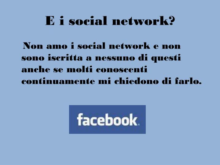 E i social network?