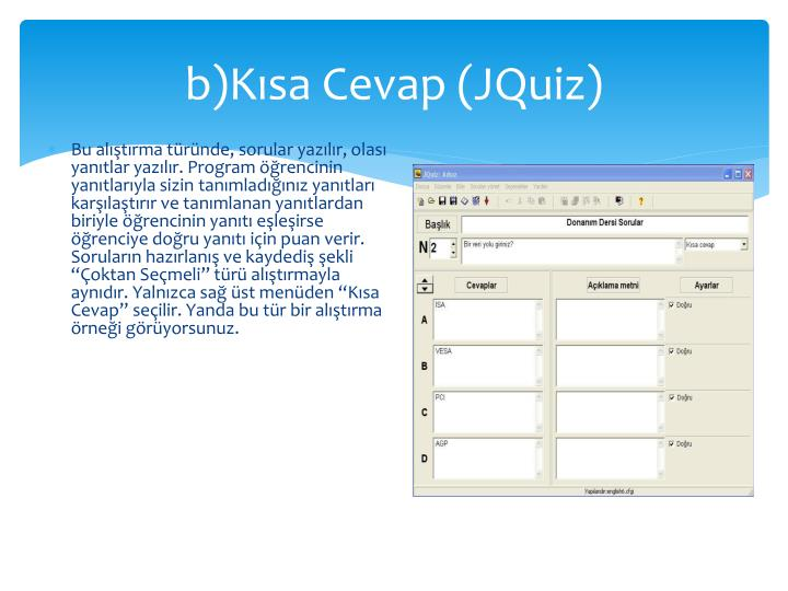 b)Kısa Cevap (JQuiz