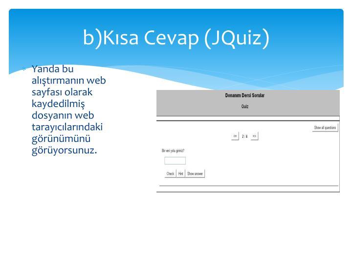 b)Kısa Cevap (JQuiz)