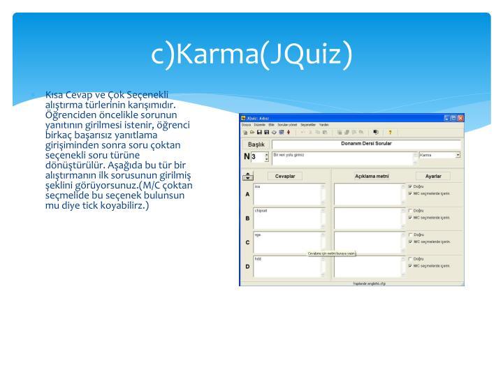 c)Karma(JQuiz