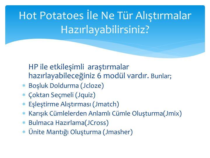 Hot Potatoes İle Ne Tür Alıştırmalar Hazırlayabilirsiniz?