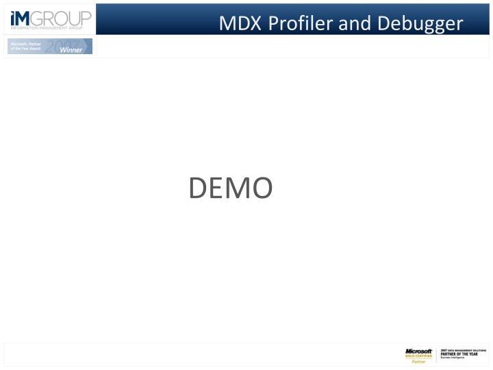 MDXProfiler and Debugger
