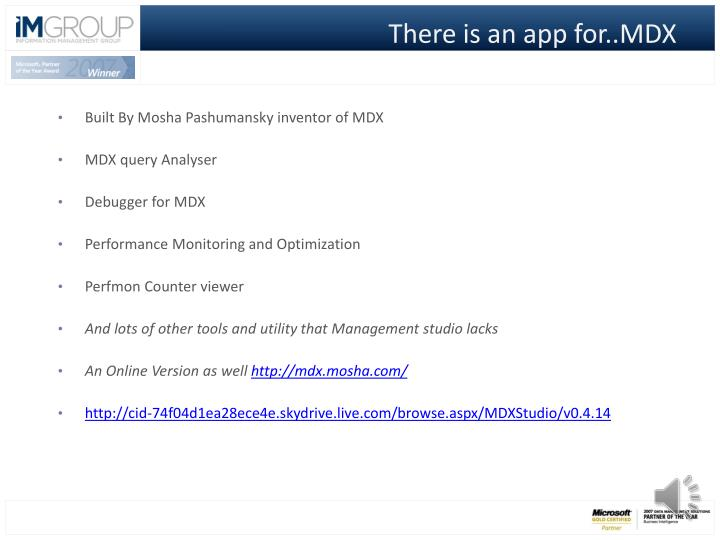 There is an app for..MDX