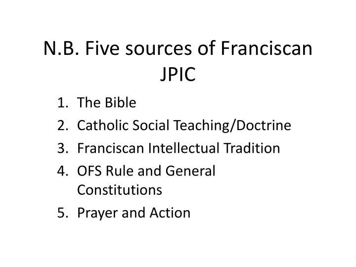 N.B. Five sources of Franciscan JPIC
