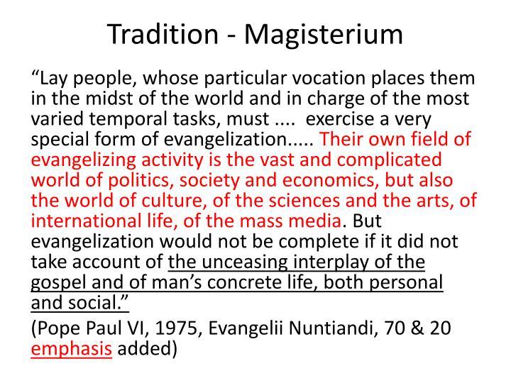 Tradition - Magisterium
