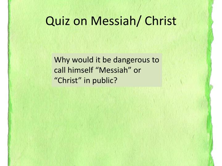 Quiz on messiah christ