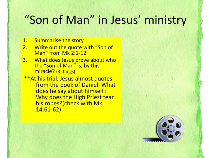 """Son of Man"" in Jesus' ministry"