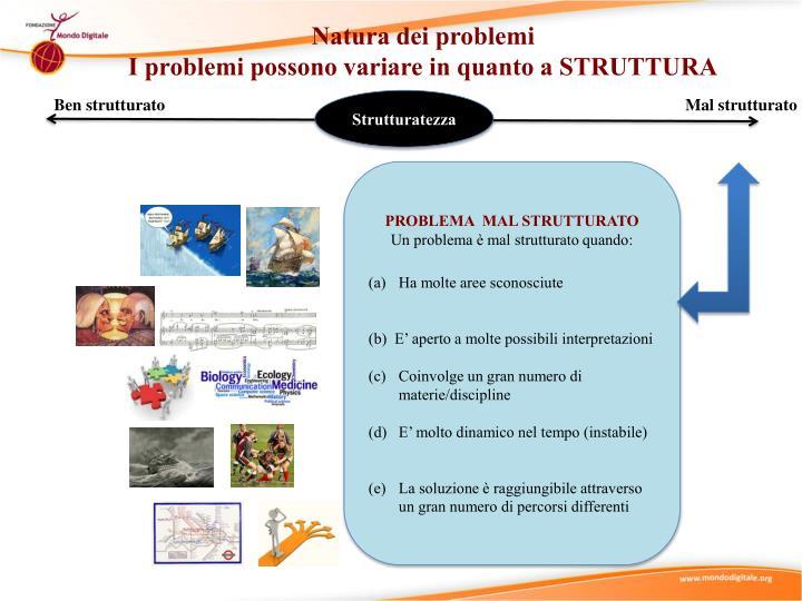 Natura dei problemi