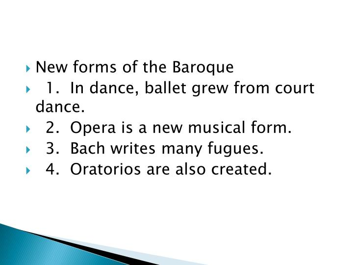 New forms of the Baroque