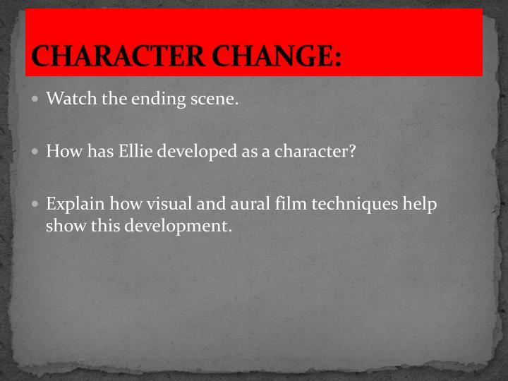 CHARACTER CHANGE: