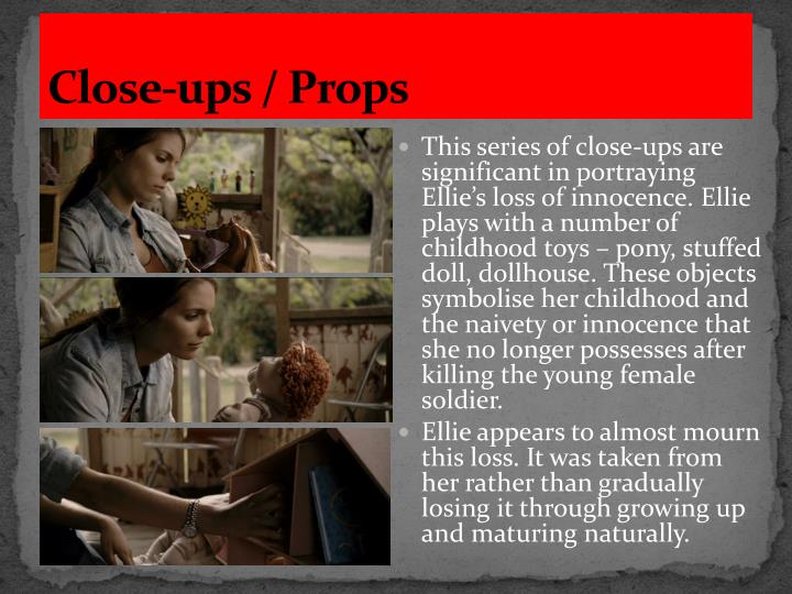 Close-ups / Props