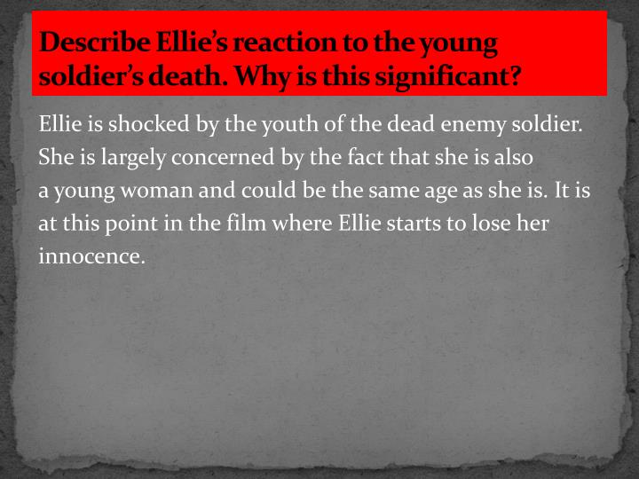 Describe Ellie's reaction to the young soldier's death. Why is this significant?