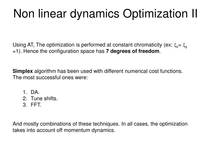 Non linear dynamics Optimization II