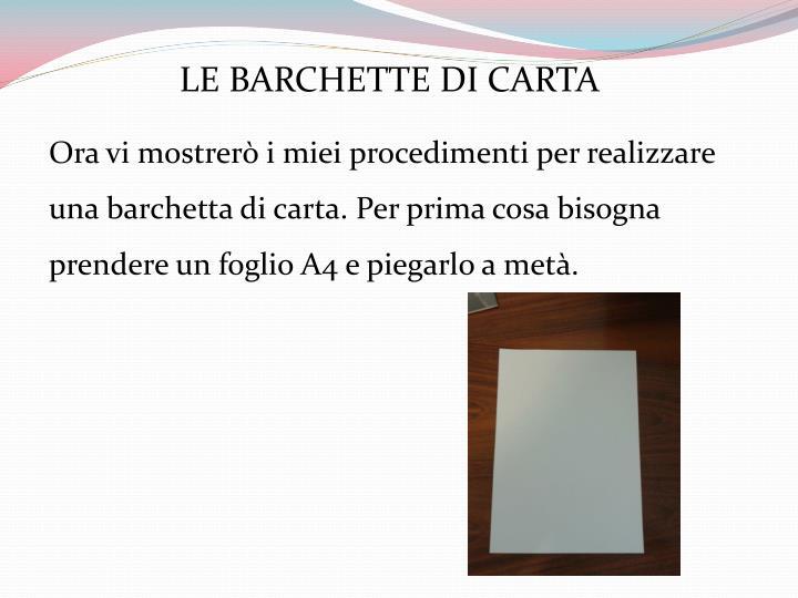 LE BARCHETTE