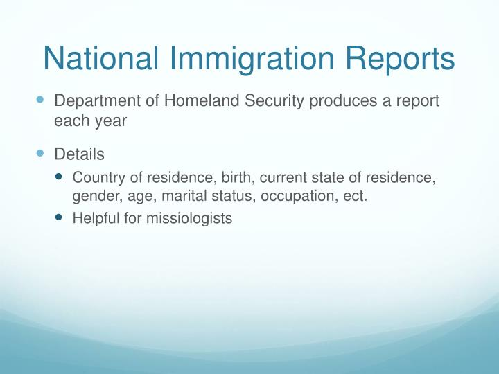 National Immigration Reports
