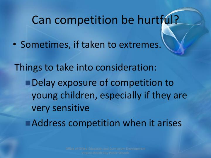 Can competition be hurtful?
