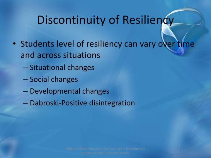Discontinuity of Resiliency