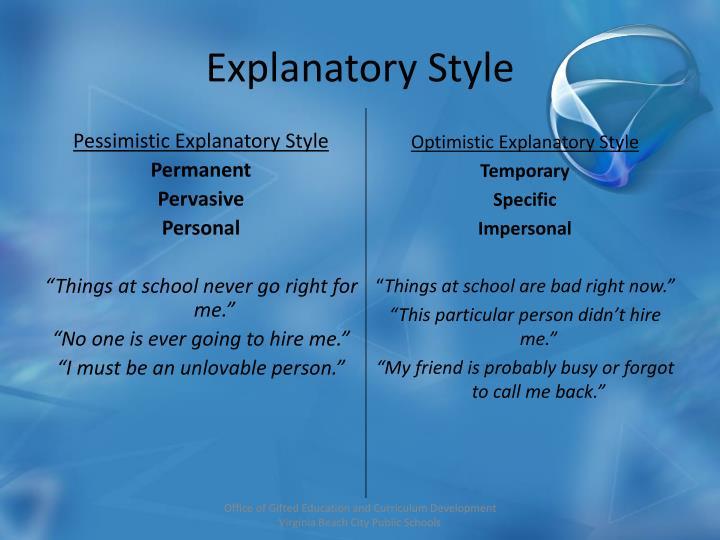 Pessimistic Explanatory Style