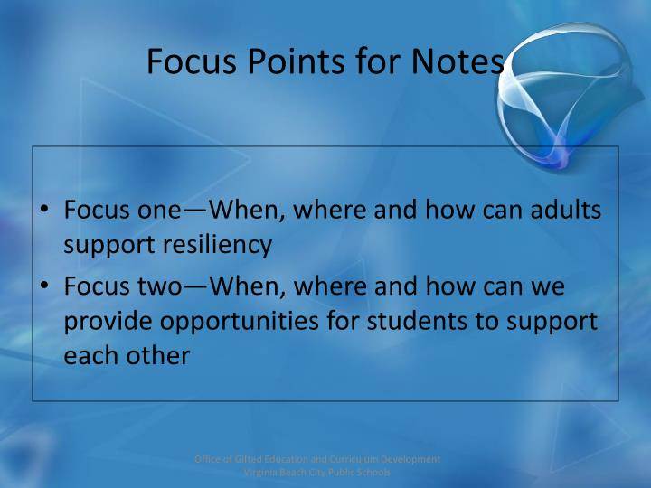 Focus Points for Notes