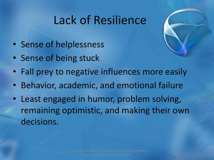 Lack of Resilience