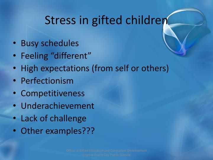 Stress in gifted children