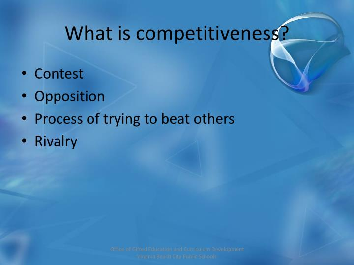 What is competitiveness?