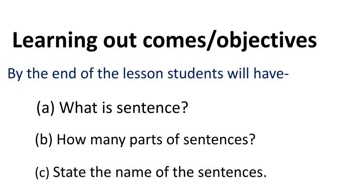 Learning out comes/objectives