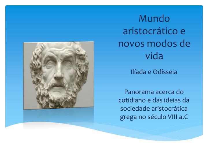 Mundo aristocrático e
