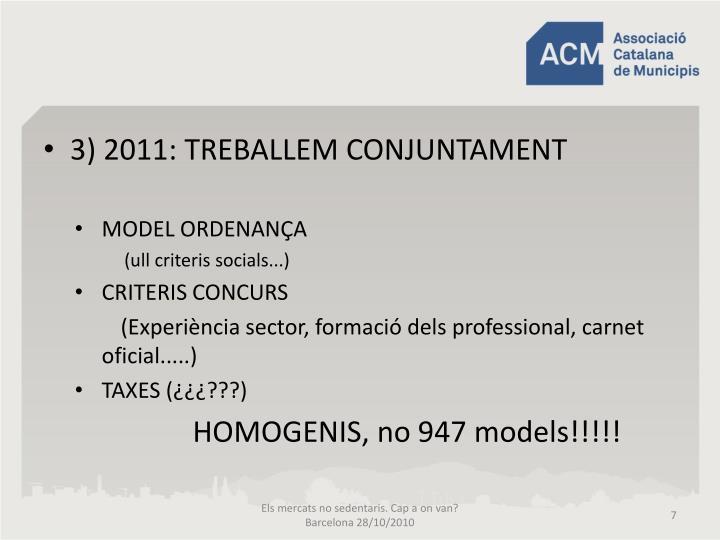 3) 2011: TREBALLEM CONJUNTAMENT