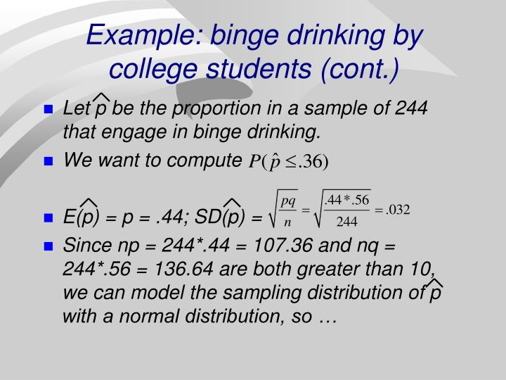 Example: binge drinking by college students (cont.)