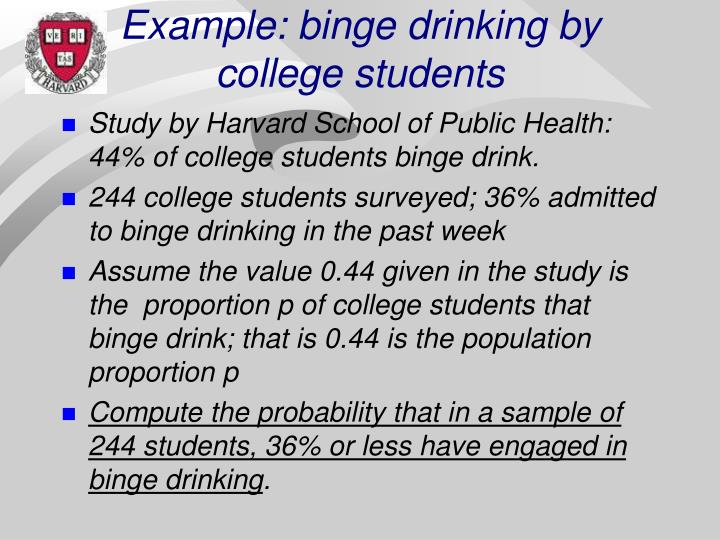 Example: binge drinking by college students