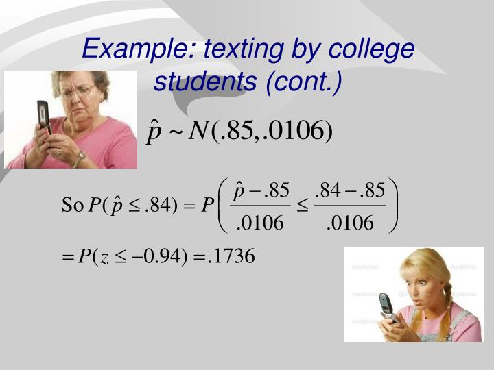 Example: texting by college students (cont.)