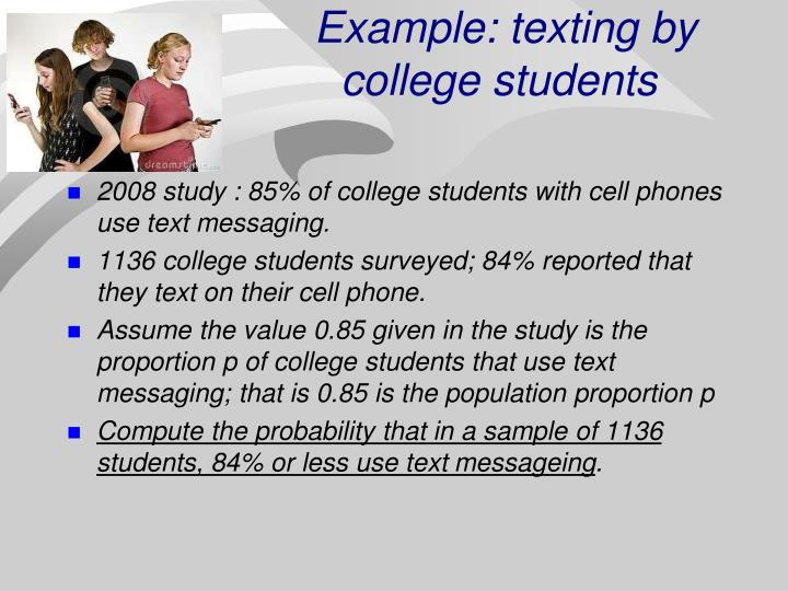Example: texting by college students