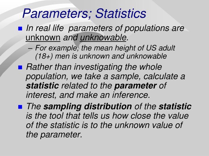 Parameters; Statistics