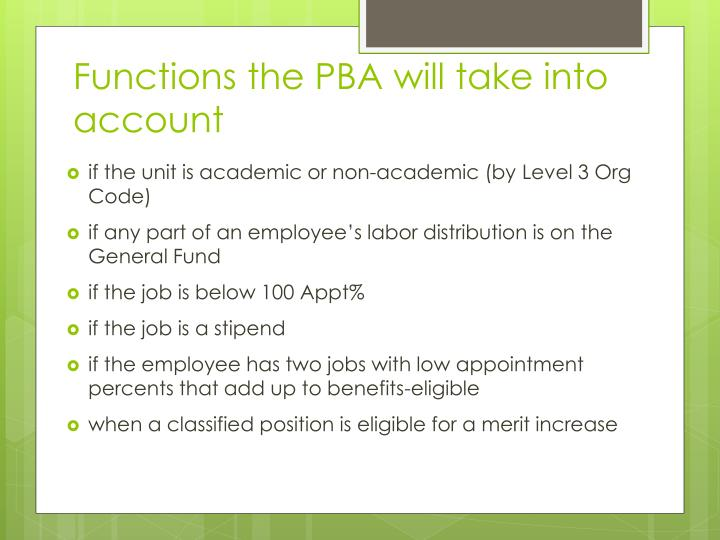 Functions the PBA will take into account