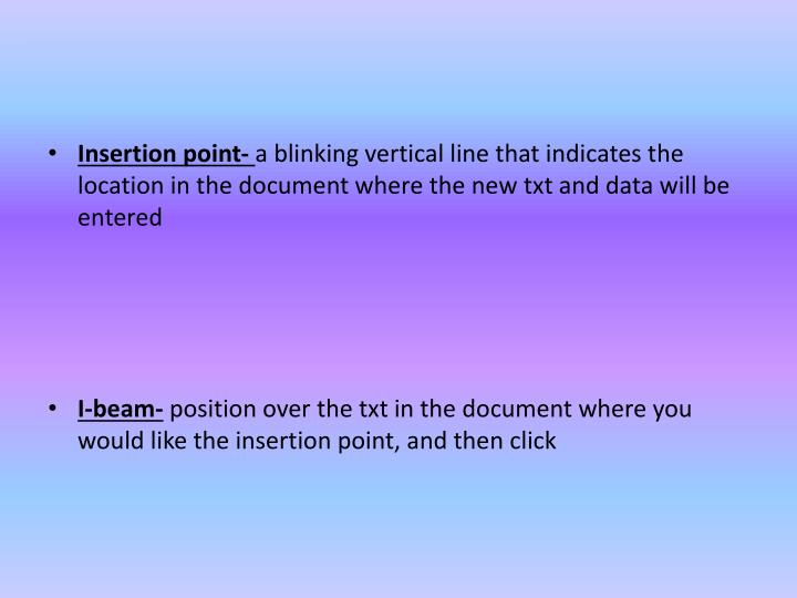Insertion point-