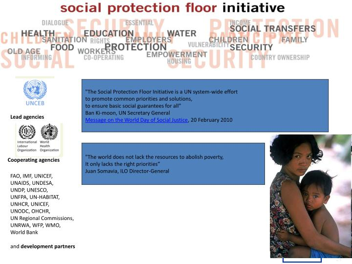 """The Social Protection Floor Initiative is a UN system-wide effort"