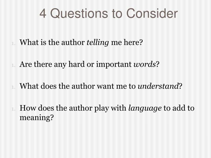 4 Questions to Consider