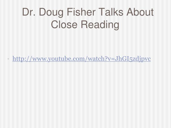 Dr. Doug Fisher Talks About Close Reading