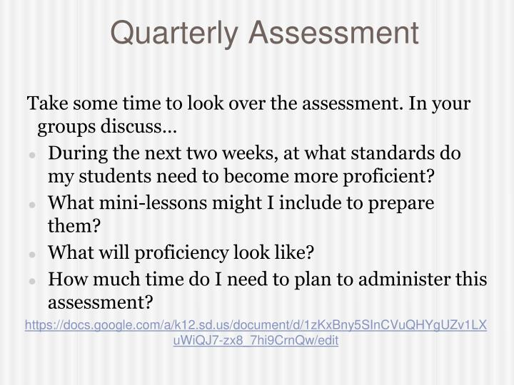Quarterly Assessment