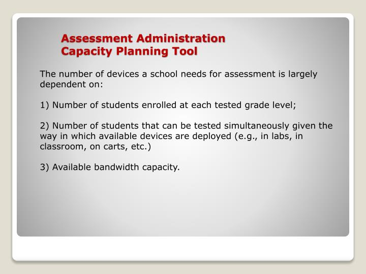 Assessment Administration