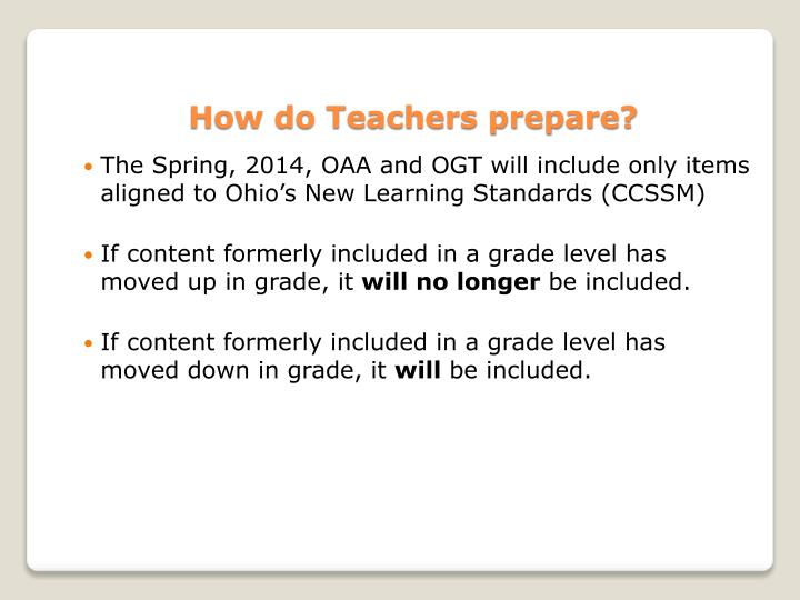 How do Teachers prepare?
