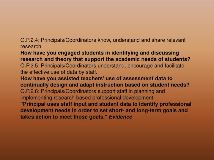 O.P.2.4: Principals/Coordinators know, understand and share relevant research.