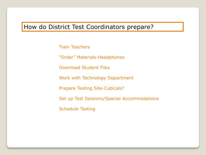 How do District Test Coordinators prepare?