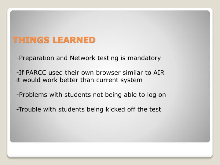 -Preparation and Network testing is mandatory