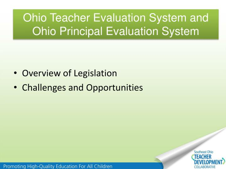 Ohio Teacher Evaluation System and Ohio Principal Evaluation System
