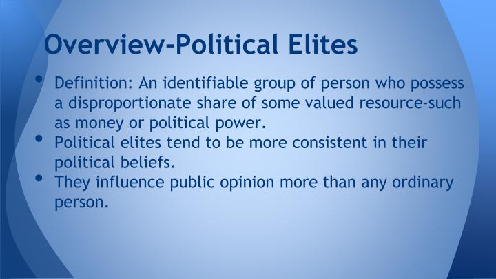 Overview-Political Elites
