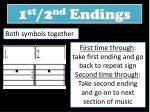 1 st 2 nd endings