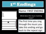 1 st endings