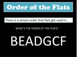 order of the flats